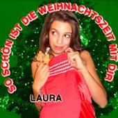 So schön ist die Weihnachtszeit mit Dir! by Laura