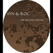 The Nervous Cinestar by Syn and Roc