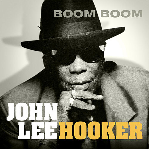 Boom Boom by John Lee Hooker