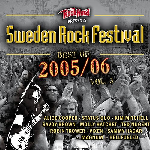 Sweden Rock Festival (Best Of 2005 / 2006, Vol. 3) by Various Artists