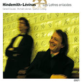 Hindemith: Sonates - Lévinas: Les Lettres enlacées by Various Artists