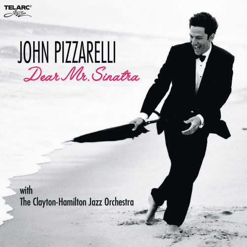 Dear Mr. Sinatra by John Pizzarelli
