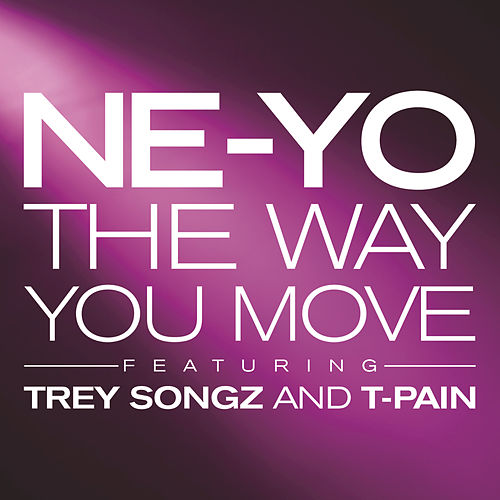 The Way You Move by Ne-Yo