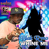 Whine Me by Various Artists