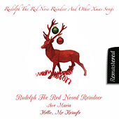 Rudolph The Red Nosed Reindeer And Other Xmas Songs by Various Artists