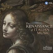 The Renaissance of Italian Music (National Gallery) by Various Artists