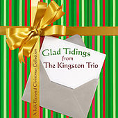 Glad Tidings from The Kingston Trio by The Kingston Trio