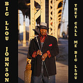 They Call Me Big Llou by Big Llou Johnson