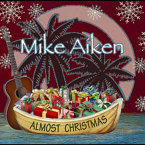 Almost Christmas by Mike Aiken
