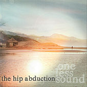 One Less Sound by The Hip Abduction