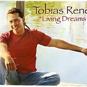 Living Dreams by Tobias Rene