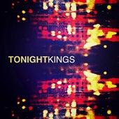 Tonight - Single by kings