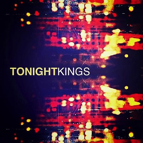 Tonight - Single by kings