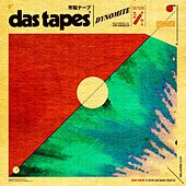 Dynomite - Single by Tapes