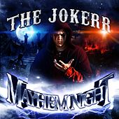 Mayhem Night - (Apocalypse Graveyard Edition) by The Jokerr