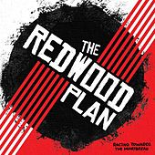 Racing Towards the Heartbreak by The Redwood Plan