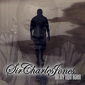 On My Own Again von Sir Charles Jones