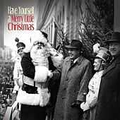Have Yourself A a Merry Little Christmas by Various Artists