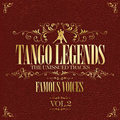 Tango Legends Vol. 2 - Famous Voices by Various Artists