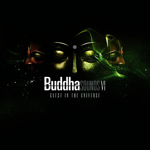 Buddha Sounds Vol. 6: Guest in the Universe by Buddha Sounds