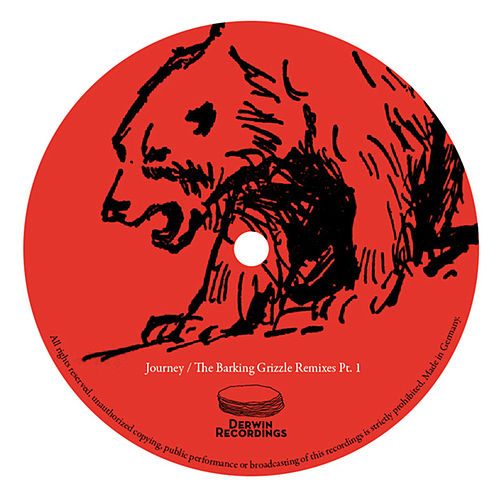 The Barking Grizzle / Journey Remix EP Part 1 by Christian Prommer
