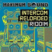 Intercom Reloaded Riddim von Various Artists