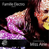 Famille Electro Compilation .002 (Mixed and Selected By Miss Airie) by Various Artists