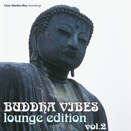 Buddha Vibes Lounge Edition Vol.2 by Various Artists