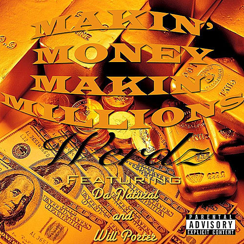 Makin' Money, Makin' Millions (feat. Da Natural & Will Porter) by Werdz