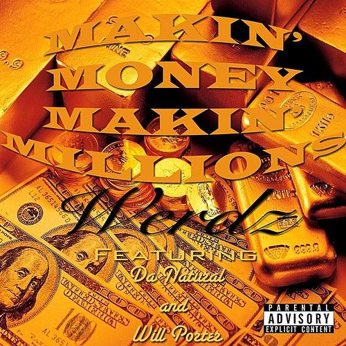 Makin' Money, Makin' Millions (feat. Da Natural & Will Porter) by Werdz