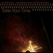 Take Your Time by Vinny Golia