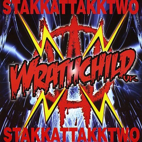Stakkattakktwo by Wrathchild