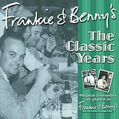 Frankie & Benny's The Classic Years Volume 2 by Various Artists