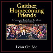 Lean On Me Performance Tracks by Bill & Gloria Gaither