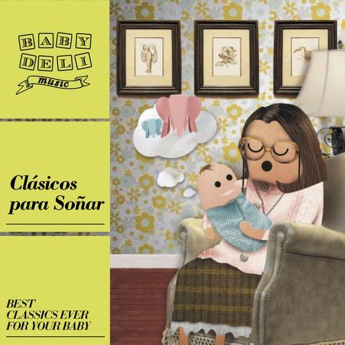 Baby Deli - Clásicos Para Soñar by Various Artists
