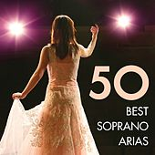 50 Best Soprano Arias by Various Artists