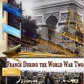 Jazz In France During the World War Two (Digitally Remastered) by Various Artists