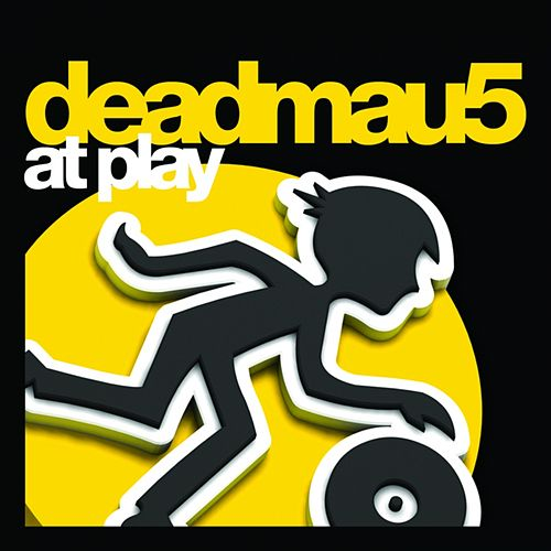 Deadmau5 at Play by Deadmau5