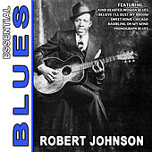 Love In Vain - Essential Blues By Robert Johnson by ROBERT JOHNSON