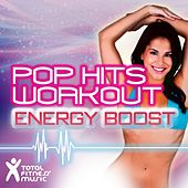 Pop Hits Workout : Energy Boost for Aerobics 32 Count, Running, Cardio Machines & Gym Workouts by Various Artists