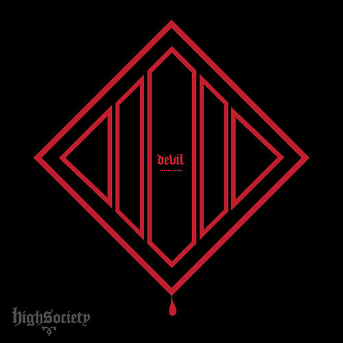 Devil (feat. Sho Baraka, Suzy Rock, JR and Swoope) - Single by High Society Collective