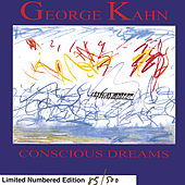 Conscious Dreams by George Kahn