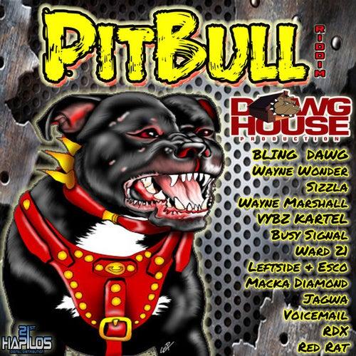 Pitbull Riddim by Various Artists