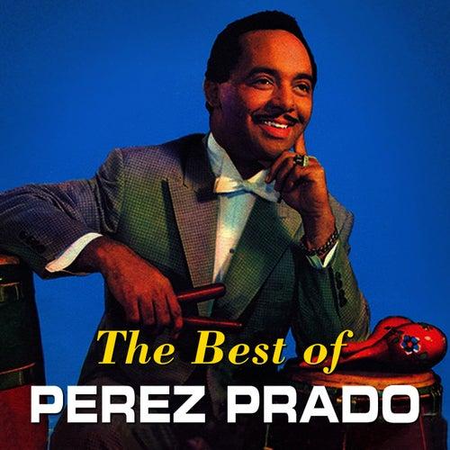 The Best of Perez Prado by Perez Prado