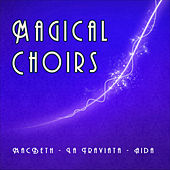 Magical Choirs by Opera´s Choirs