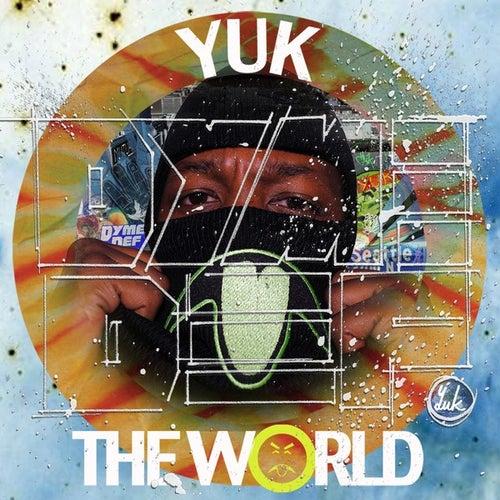 Yuk The World by Dyme Def
