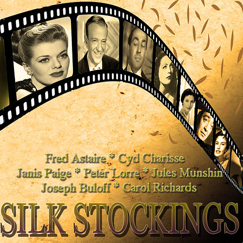 An Original Soundtrack Recording - Silk Stockings (Digitally Remastered) by Various Artists