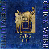 Swing Out  - Early Ballroom Nights (Digitally Remastered) by Chick Webb