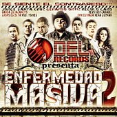 DEL Records Presenta: Enfermedad Masiva Vol. 2 by Various Artists