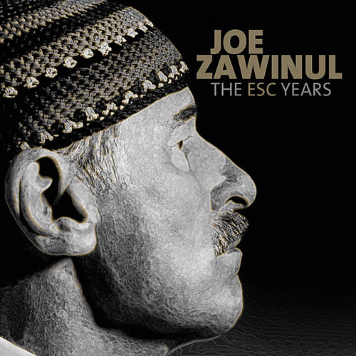 The Esc Years by Joe Zawinul